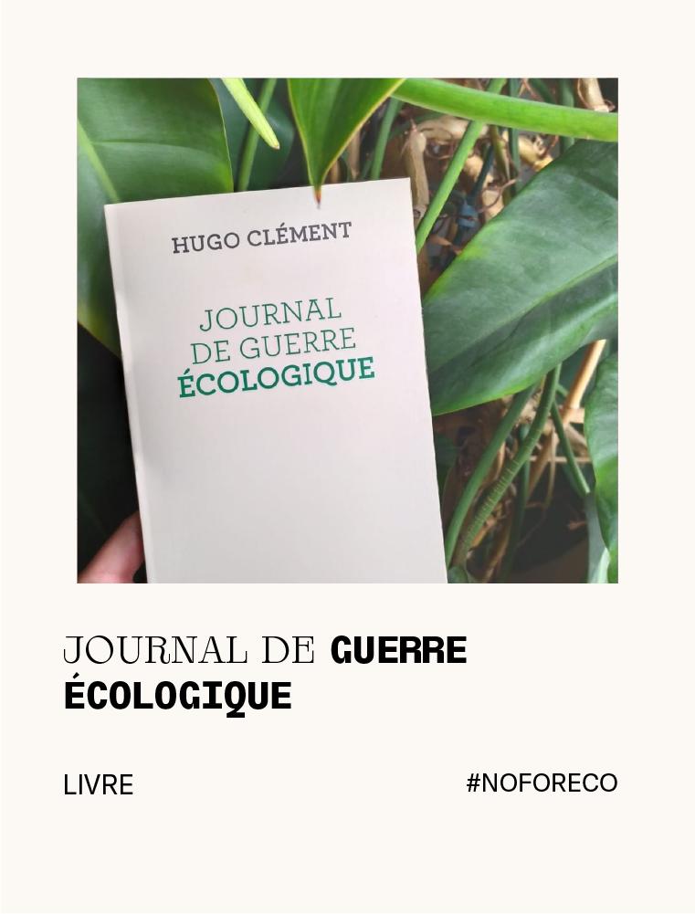 journal_de_guerre_écologique_livre_hugo_clément_écologie
